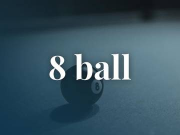 What Does '8 Ball' Mean? | Slang Definition of 8 Ball | Merriam-Webster