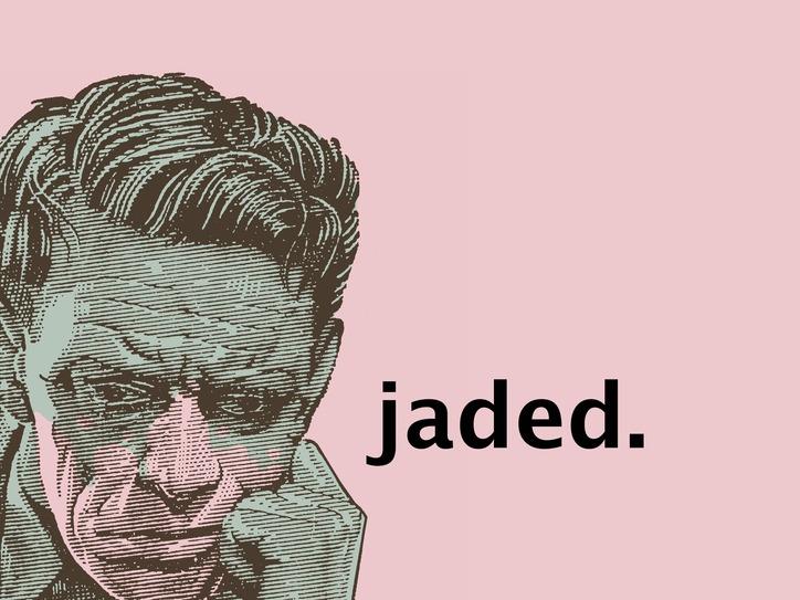 are you feeling jaded merriamwebster