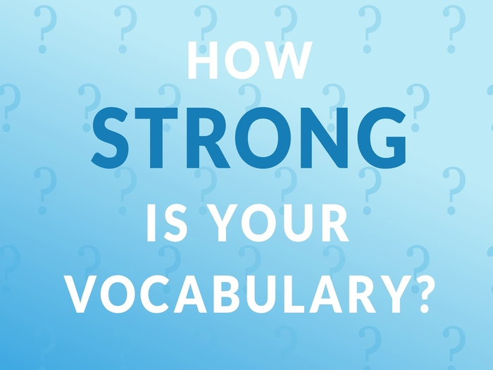 How Strong Is Your Vocabulary?: Weekly Challenge