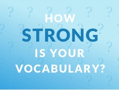 How Strong Is Your Vocabulary?