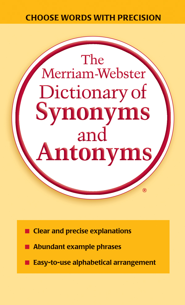 the merriam-webster dictionary of synonyms and antonyms book cover