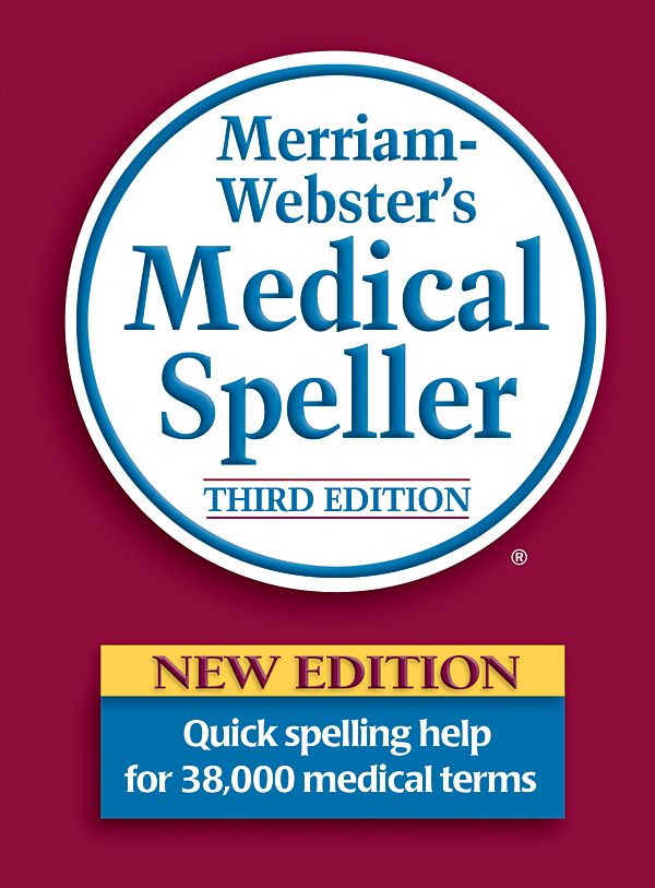 merriam-webster's medical speller, third edition book cover