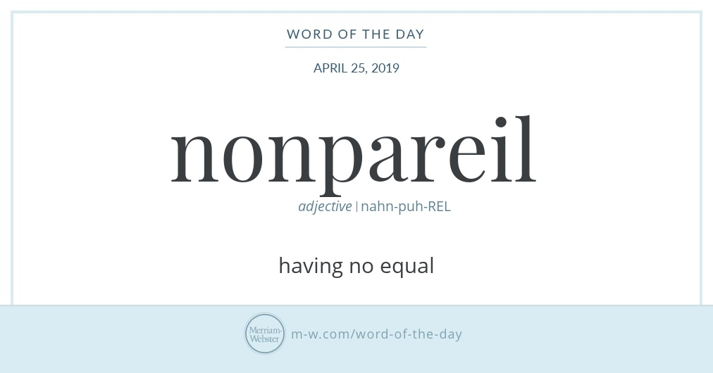 Word of the Day: Nonpareil