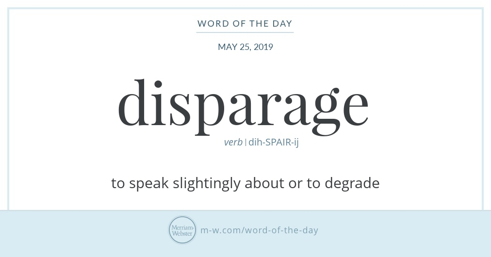 Word of the Day: Disparage