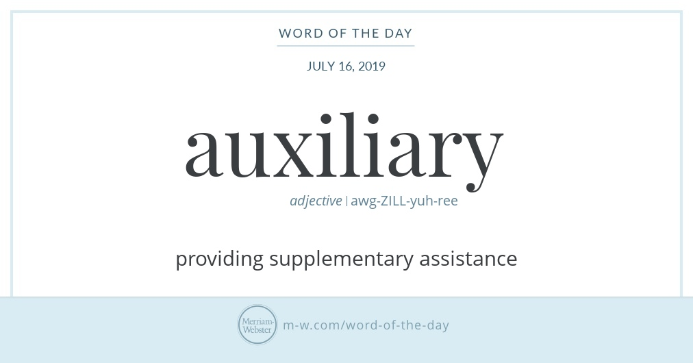 Word of the Day: Auxiliary