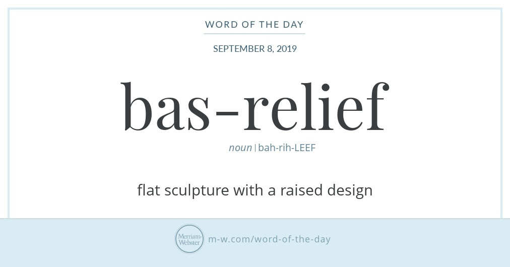 Word of the Day: Bas-relief | Merriam-Webster