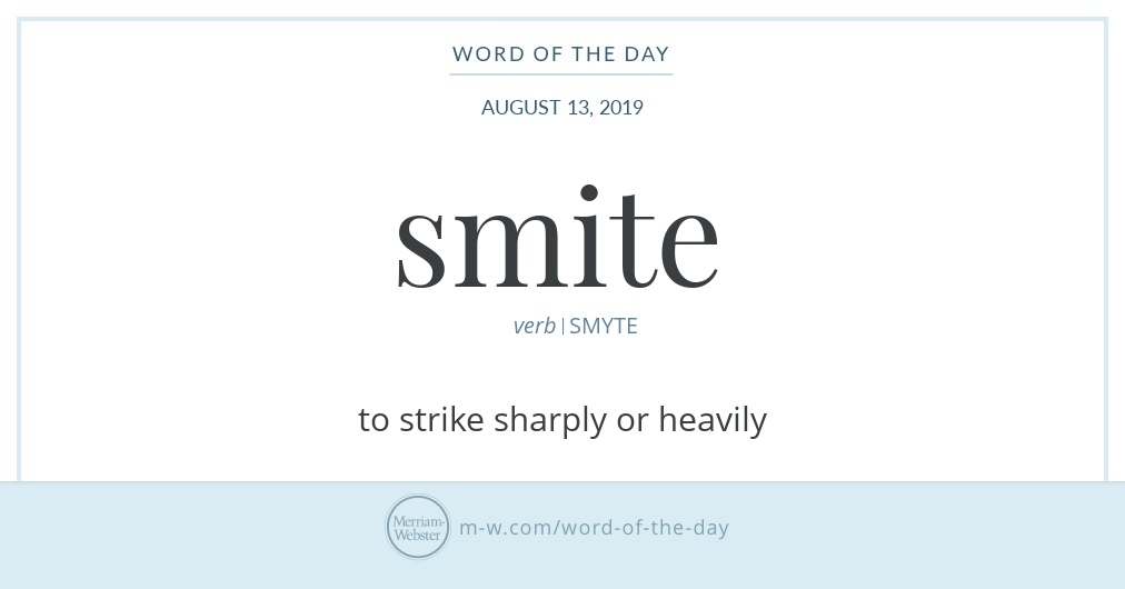 Word of the Day: Smite | Merriam-Webster