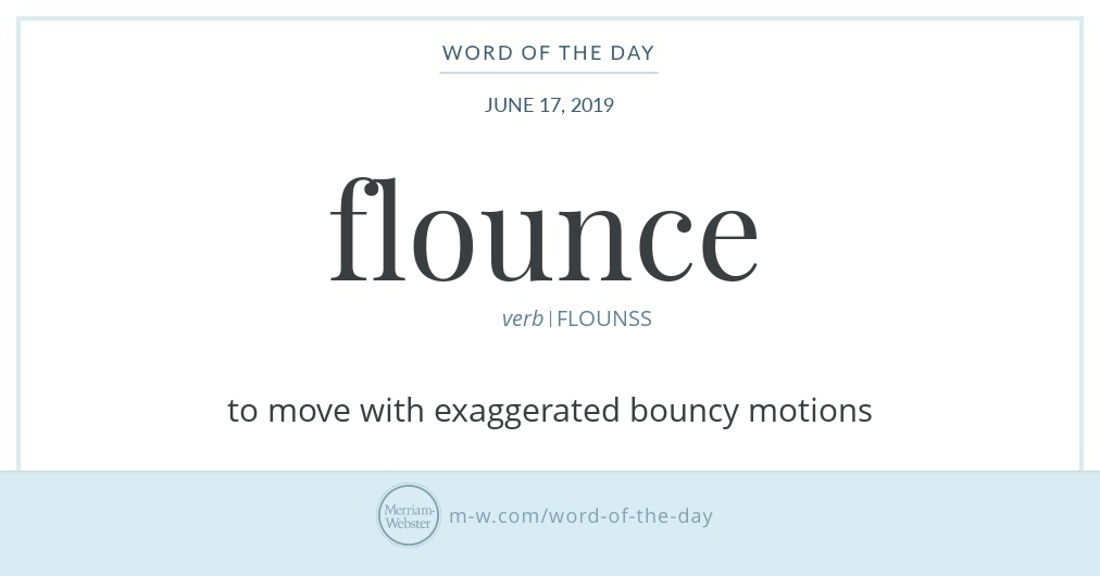 Word of the Day: Flounce | Merriam-Webster