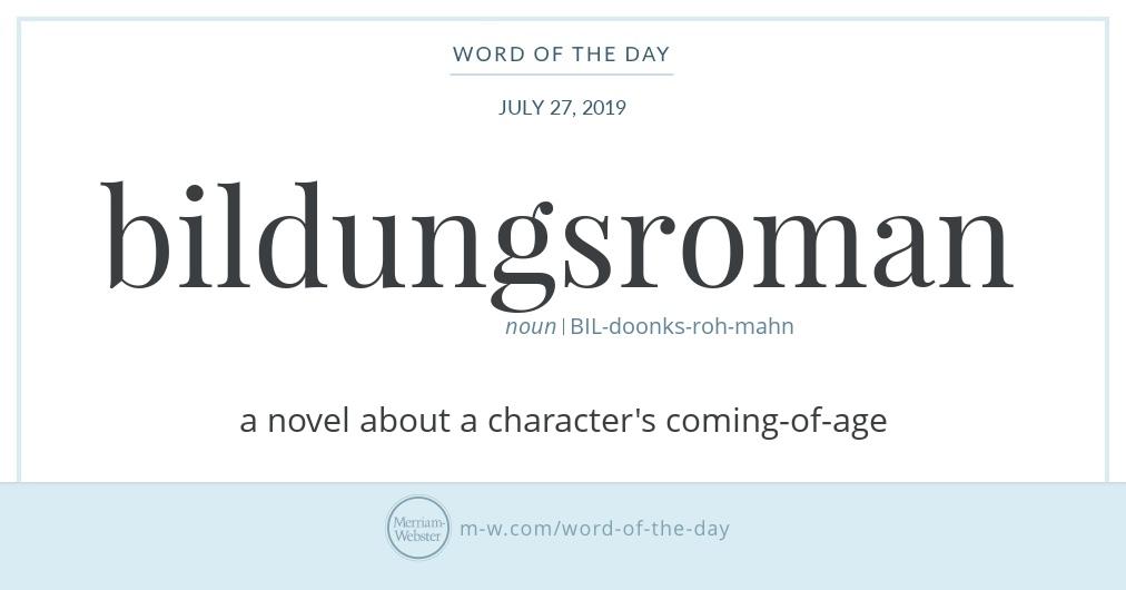 Word of the Day: Bildungsroman