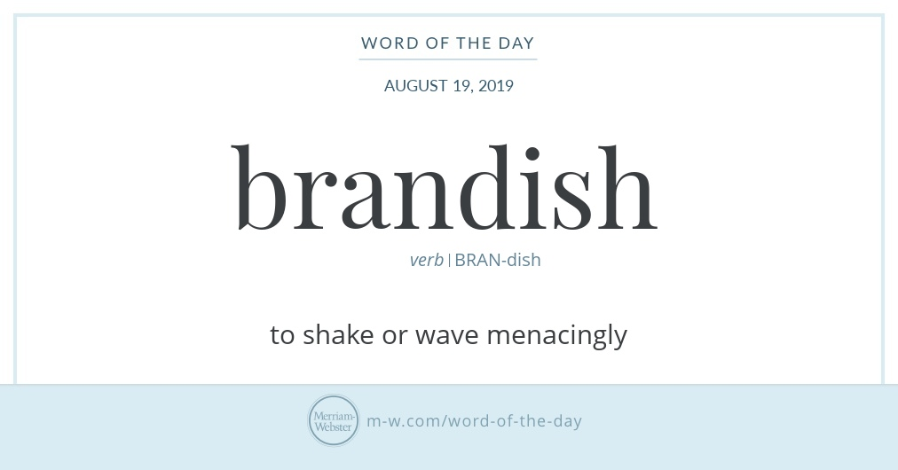 Word of the Day: Brandish