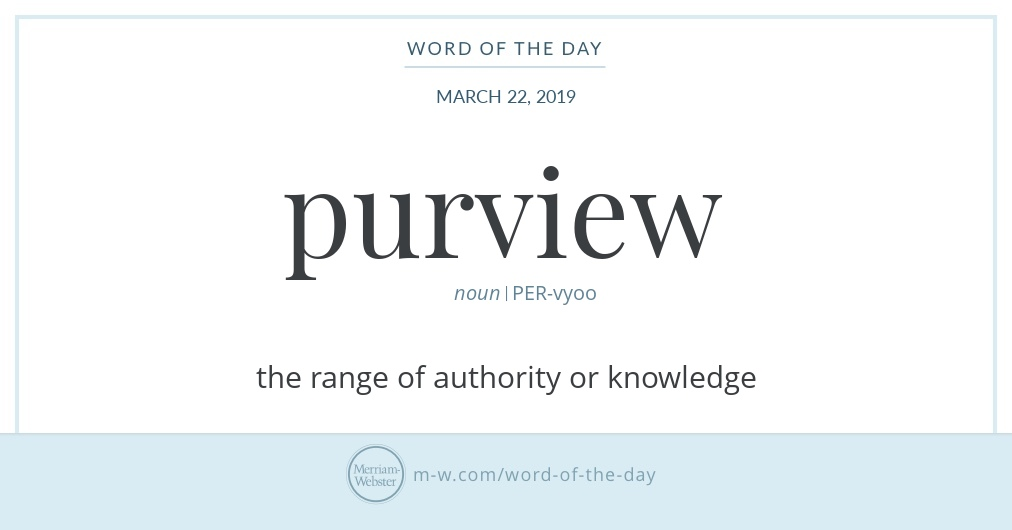 Word of the Day: Purview