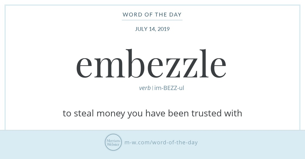 Word of the Day: Embezzle