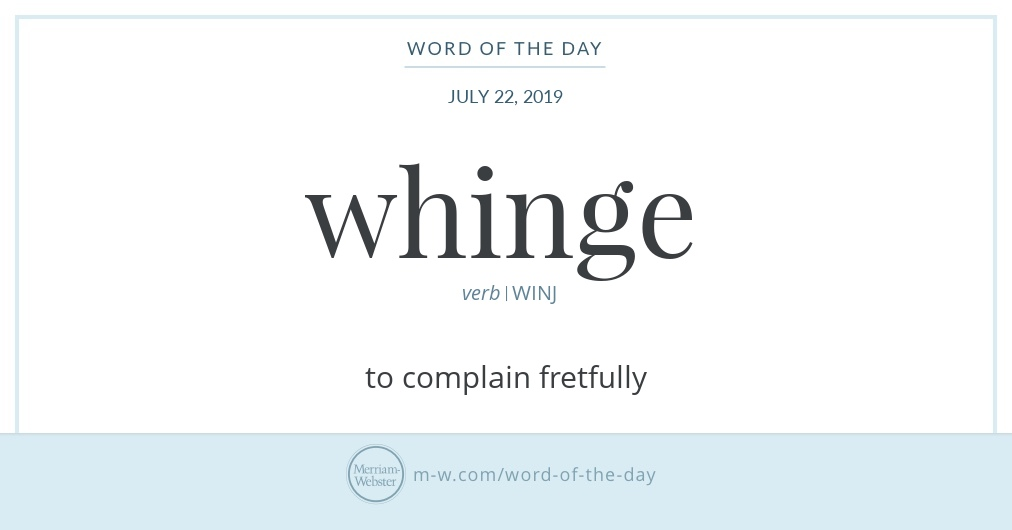 Word of the Day: Whinge