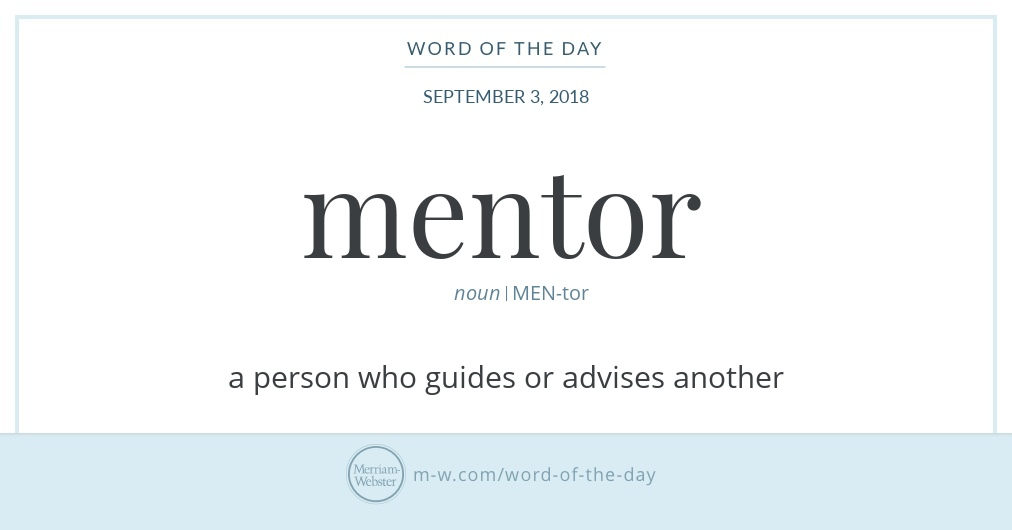 Word of the Day: Mentor   Merriam-Webster