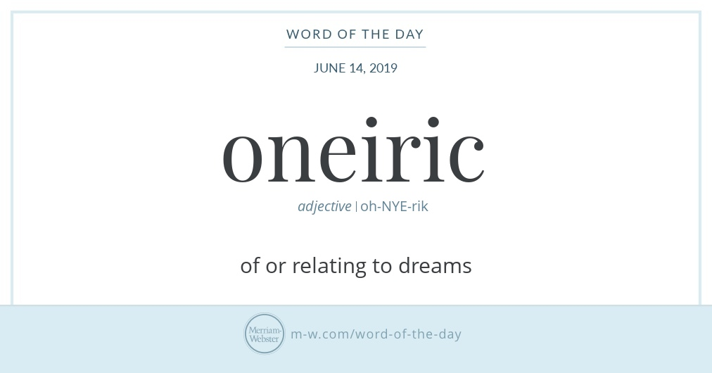 Word of the Day: Oneiric